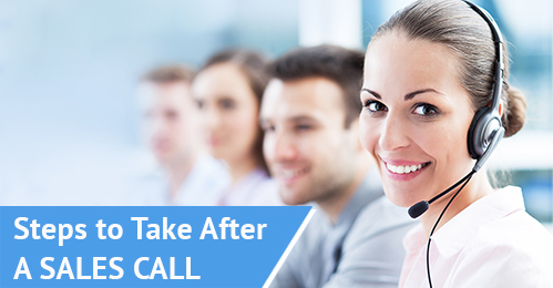 Essential Steps To Take After a Sales Call Essential Steps To Take After a Sales Call