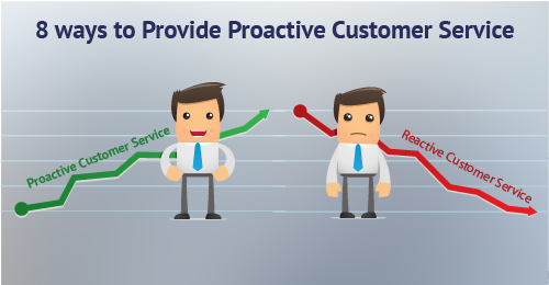 8 Best Ways to Provide Proactive Customer Service