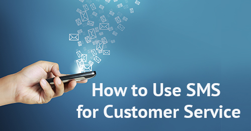 How to Use SMS for Customer Service