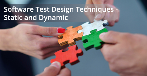 Software Test Design Techniques – Static and Dynamic Testing