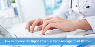 How to Choose the Right Revenue Cycle Management Partner?