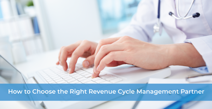 Choose the Right Revenue Cycle Management Partner