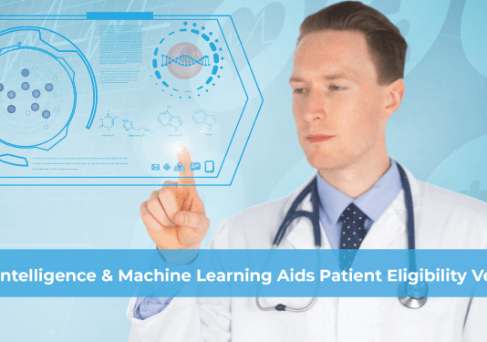 Artificial Intelligence & Machine Learning Aids Patient Eligibility Verification